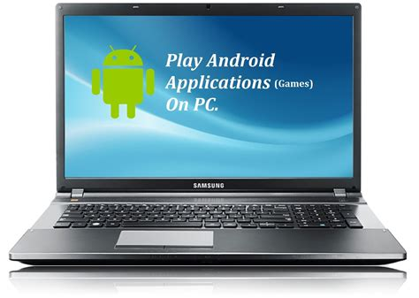 how to play android on your pc tutorial web for pc - How To Play Android Apps On Pc