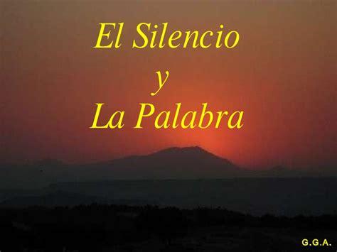 el silencio de la 8408154168 el silencio y la palabra