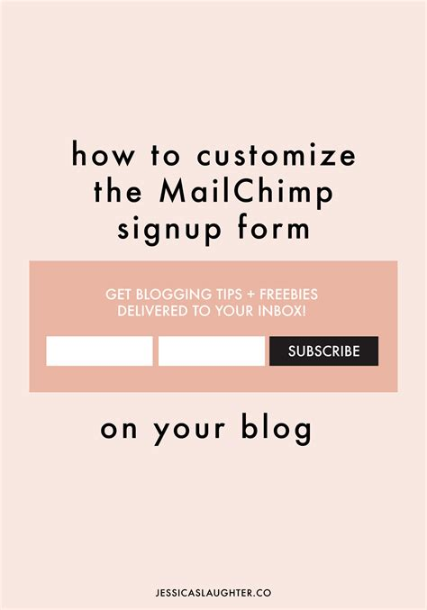 How To Customize The Mailchimp Signup Form Mailchimp How To Use Templates