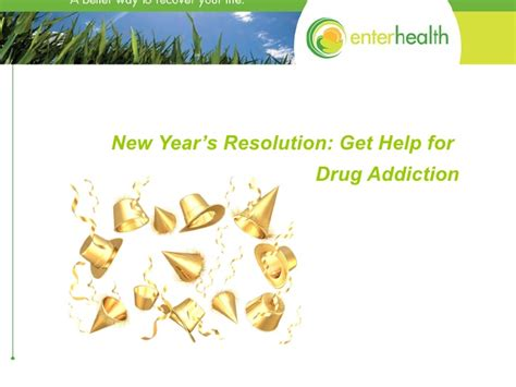 New To Help Addicts Detox by New Year S Resolution Get Help For Addiction