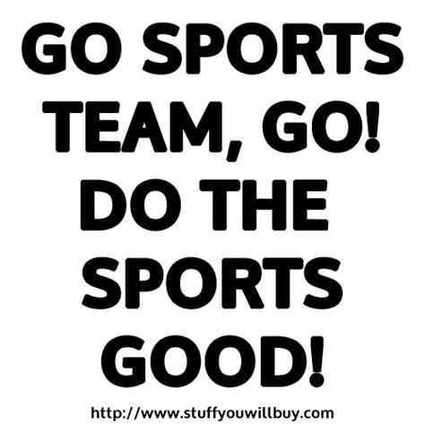 Go Sports Meme - sports team building quotes quotesgram
