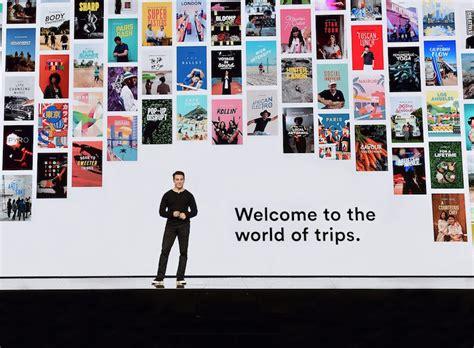 airbnb trips airbnb trips airbnb se transforme peu 224 peu en agence de