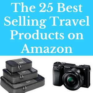 the 33 best selling travel 25 best selling travel products on amazon the