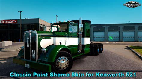 classic paint sheme skin for kenworth 521 v1 0 v1 5 x 187 american truck simulator mods ats
