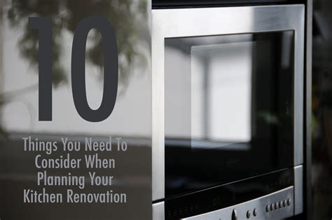 What You Need In A Kitchen by 10 Things You Need To Consider When Planning Your Kitchen Renovation The Who To Call