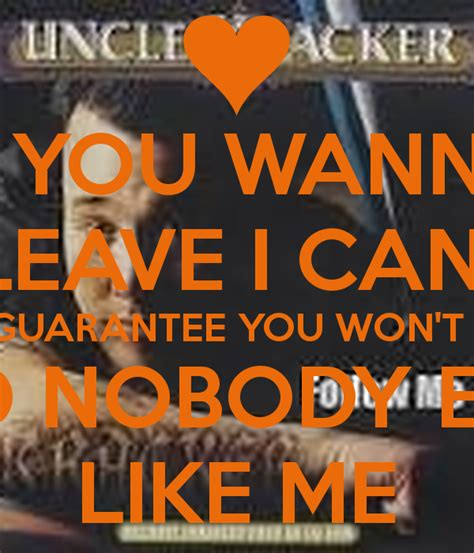 Where Can I Find Like Me If You Wanna Leave I Can Guarantee You Won T Find Nobody Else Like Me Poster Harry