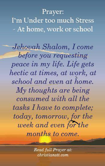 Work Pray prayer i m much stress at home work school