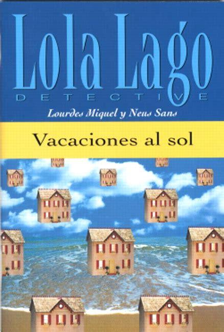 lola lago detective una miquel sans vacaciones al sol pearson