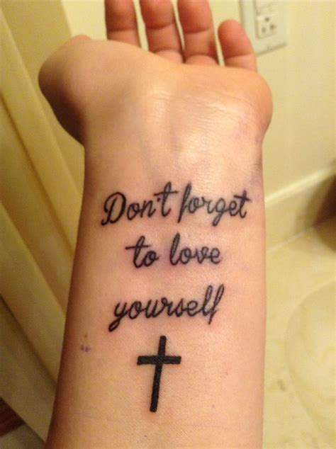 love cross tattoo quot don t forget to yourself quot with a small cross wrist