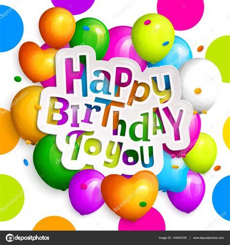 imagenes de globos happy birthday tarjeta de felicitaci 243 n del feliz cumplea 241 os fiestas