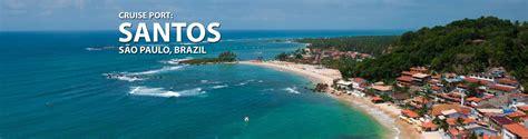 santos sao paulo brazil cruise port 2018 and 2019 cruises from santos sao paulo brazil