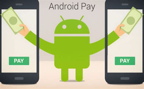 android pay app android pay can now help you perform in app transactions