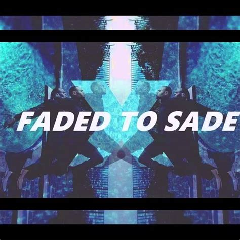 download faded to sade mp3 faded to sade chris brown ohb mp3 10 61 mb music