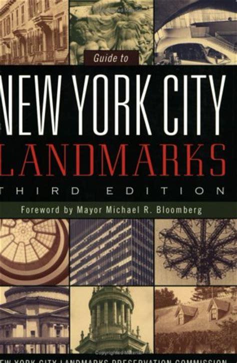 libro new york city landmarks guide to new york city landmarks by new york city landmarks preservation com reviews