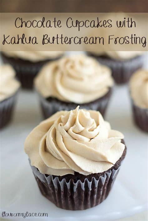 chocolate cupcakes  kahlua buttercream frosting recipe dessert recipes girls night