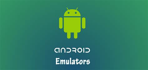 best emulators top 3 best android emulators 2015