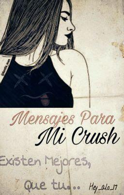 imagenes sad para mi crush mensajes para mi crush mensajes 1 wattpad