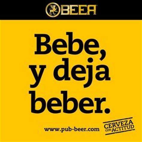 imagenes graciosas invitando a beber las 25 mejores ideas sobre frases de beber cerveza en