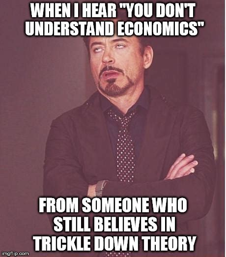 Econ Meme - face you make robert downey jr meme imgflip