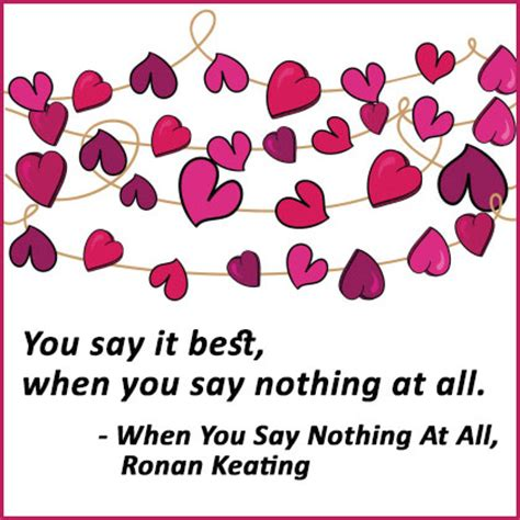 you say best when you say nothing at all crush quotes sayings images page 4