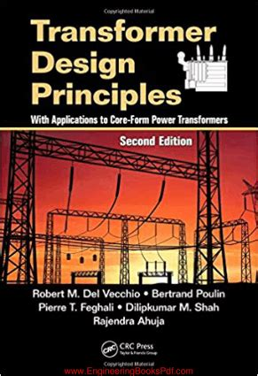 transformer engineering design technology and diagnostics second edition books transformer design principles second edition by robert m