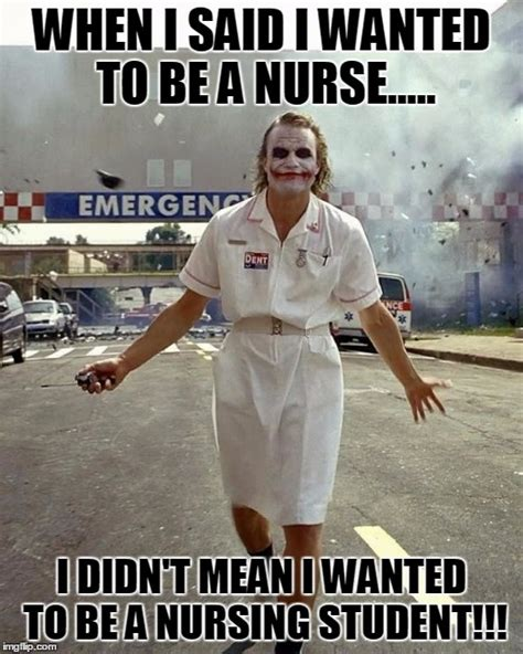 joker nurse when i said i wanted to be a nurse i