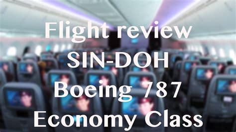 flight review boeing  qatar airways singapore  doha youtube