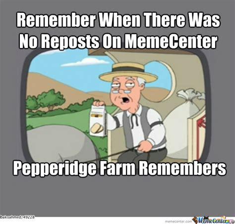 pepperidge farm remembers by bakoahmed meme center