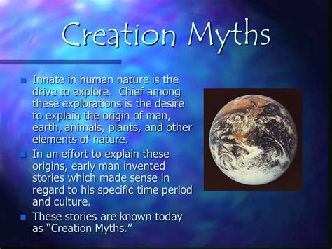 themes in creation stories creation myths innate in human nature is the drive to
