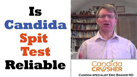 test saliva candida is spit test for candida reliable to determine candida