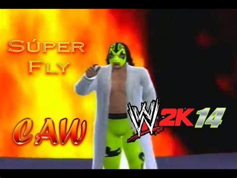 wwe 2k14 caws xbox 360 super fly caw aaa wwe 2k14 caws mexicanos en la