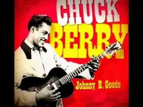 B Berry chuck berry quot johnny b goode quot 1958