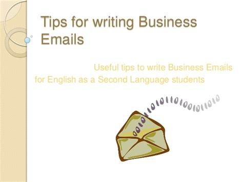 The Best Advice About Businesses Ive Written by Tips For Writing Business Emails