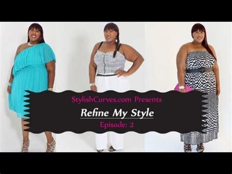 plus size make over plus size fashion makeover refine my style episode 2