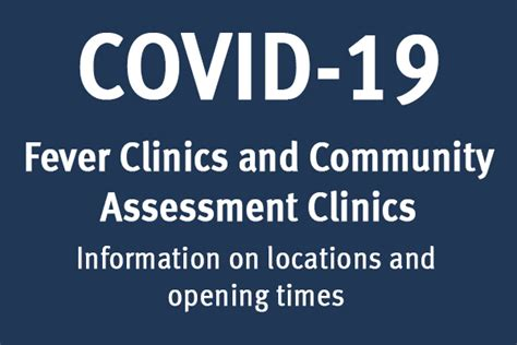 covid  fever clinics  community assessment clinics