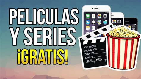 peliculas y series online ver peliculas online gratis las mejores webs para ver gratis pel 237 culas y series online