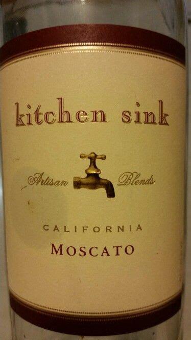 kitchen sink wine kitchen sink moscato wines