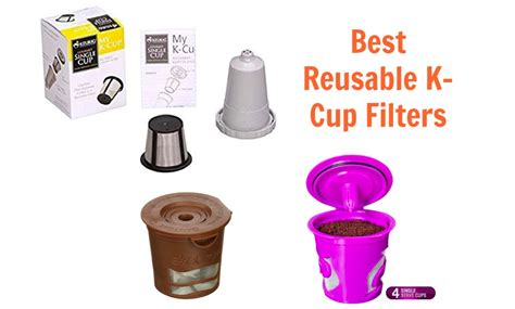 Buy Coffee Cups The Three Best Reusable K Cup Filters You Should Consider
