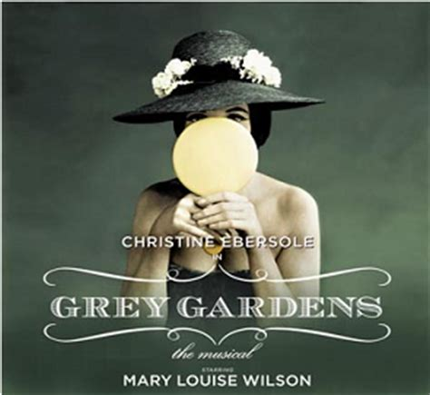 Grey Gardens The Musical by The Musical