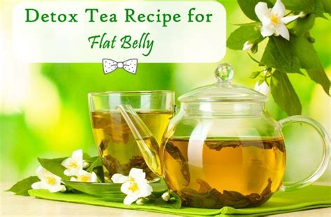 Diy Detox Tea For Flat Stomach by Detox Tea Recipe For Flat Belly