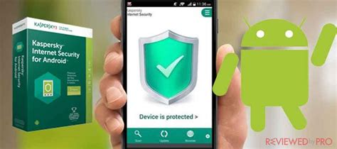 kaspersky for android kaspersky security for android review