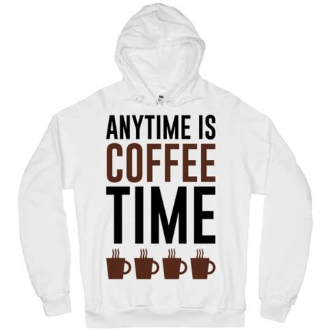 Coffee Lazy Time Tote anytime is coffee time t shirts tank tops sweatshirts