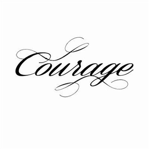 tattoo designs for strength and courage best 25 courage tattoos ideas on thigh script