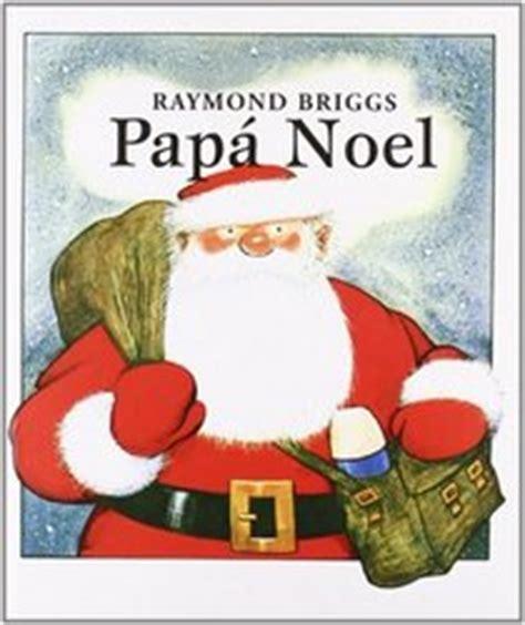 papa noel santa claus spanish edition raymond briggs hardcover 8424630645