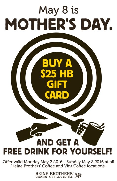Mother S Day Gift Card Promotions - deals heine brothers coffee