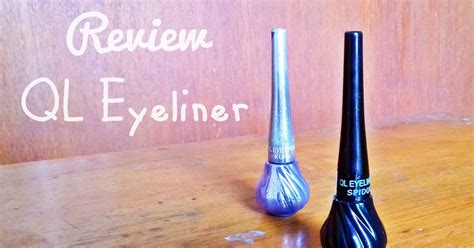 Eyeliner Ql beautiful channel review ql eyeliner
