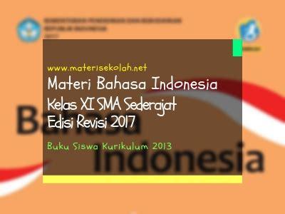 materi bahasa indonesia kelas xi sma sederajat edisi