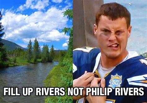 Philip Rivers Meme - fill up rivers not philip rivers super bowl 2014