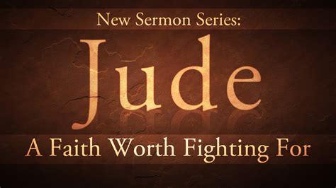 sermon books jude sermon series st andrew baptist church