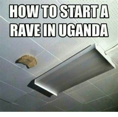 how to start a in uganda how to meme on sizzle